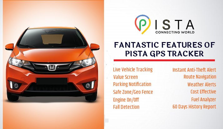 A GLIMPSE OF SOME OF THE FANTASTIC FEATURES OF PISTA GPS TRACKER